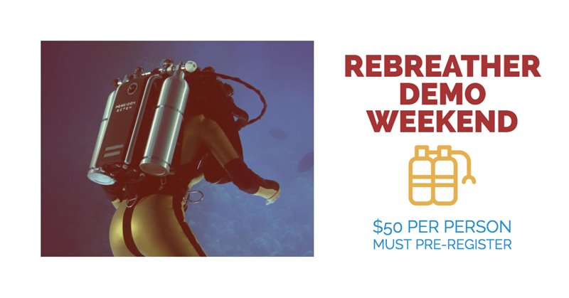 Rebreather Demo Weekend