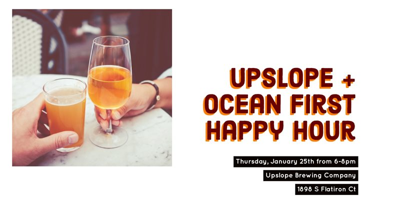 Upslope + Ocean First Happy Hour