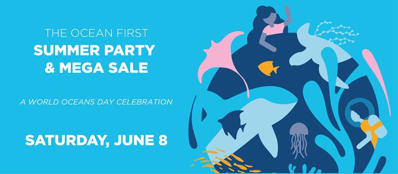 June 8th: The Ocean First Summer Party & Sale